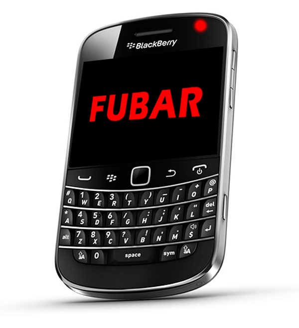 Your Blackberry is Fubar